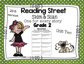 Skim and Scan Reading Street - Grade 2 Unit Two 2013 Version