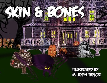 Skin and Bones : A Spooky Folk Song Illustrated by M. Ryan Taylor