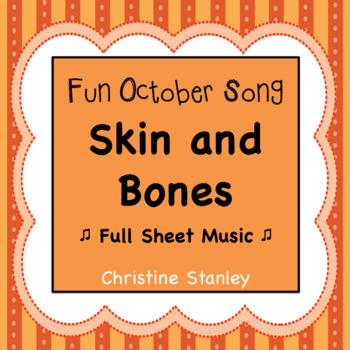 Skin and Bones - Fun October Song Sheet Music