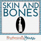 Skin and Bones - an illustrated sing-along