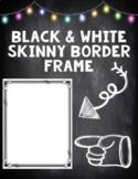 Skinny Black and White Arrow Border Frame