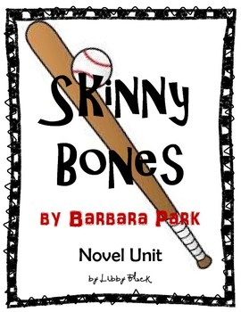 Skinny Bones - Novel Unit