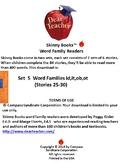 Skinny Books are fun to read! Word Families id, it, ob, ot