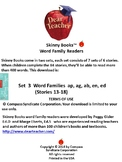 Skinny Books are fun to read! Word Families ap, ag, ab, en, ed Stories