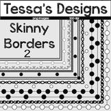 Skinny Borders 2