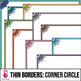 Skinny Borders Bundle (includes Line Art)