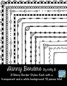 Skinny Borders By Kelly B.