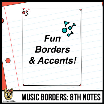 Music Note Borders (Letter, Square, & Clip Art Accents)
