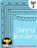 Skinny Frames {Set 3}
