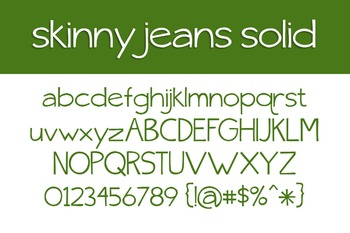 Skinny Jeans Solid Font for Commercial Use