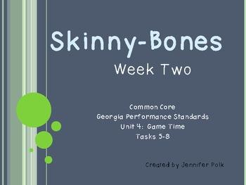 Skinny-bones Week Two Tasks 5-8