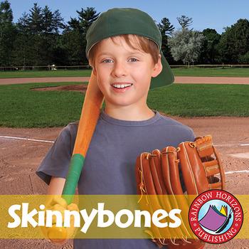 Skinnybones (Novel Study) Gr. 3-4