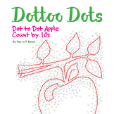 Skip Count by 10s, Dot to Dot Apple, Math Activity