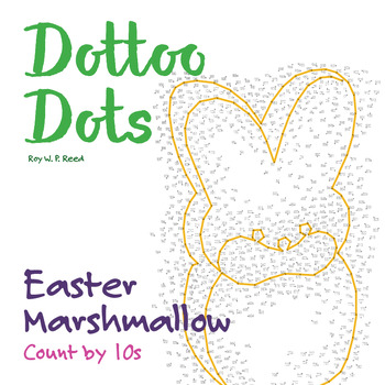 Skip Count by 10s, Dot to Dot Easter Marshmallow Math Activity