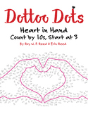 Skip Count by 10s, Start at 3, Dot to Dot Valentine Heart in Hands Math Activity