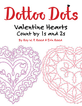Skip Count by 1s and 2s, Dot to Dot Valentine Hearts, Math Activity