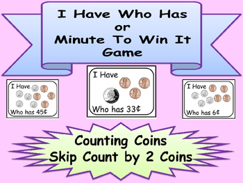 I HAVE WHO HAS Skip Count by 2 Coins Minute To Win It Game