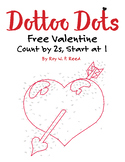 Skip Count by 2s, Start at 1, Dot to Dot FREE Valentine Ma
