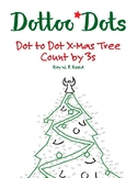Skip Count by 3, Dot to Dot Christmas Tree Math Activity