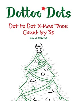 Skip Count By 3 Dot To Dot Christmas Tree By Mister Reed