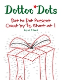 Skip Count by 3, start at 1, Dot to Dot Christmas Present Math Activity