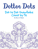 Skip Count by 3s Dot to Dot Snowflake Winter Math Activity