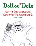 Skip Count by 3s Start at 2, Dot to Dot Christmas Snowman Math Activity