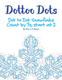 Skip Count by 3s, Start at 2, Dot to Dot Snowflake Winter Math Activity