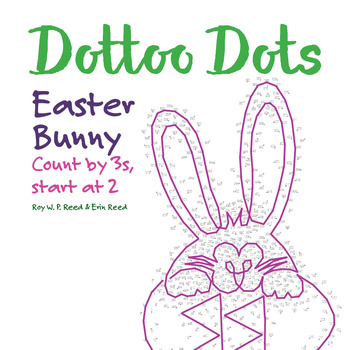 Skip Count by 3s, starting at 2, Dot to Dot Easter Bunny Math Activity