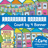 Skip Count by 4 Classroom Banner Set
