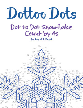 Skip Count by 4s, Dot to Dot Snowflake Winter Math Activity