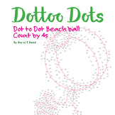 Skip Count by 4s, Dot to Dot Summer Beach Ball Math Activity