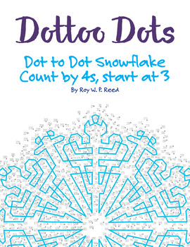 Skip Count by 4s, Start at 3, Dot to Dot Snowflake Winter Math Activity