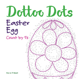Skip Count by 5, Dot to Dot Easter Egg Math Activity