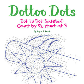 Skip Count by 5s, Start at 3, Dot to Dot Baseball Math Activity