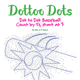 Skip Count by 5s, Start at 3, Dot to Dot Baseball Math Activity
