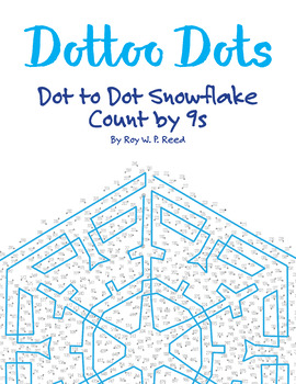 Skip Count by 9s, Dot to Dot Snowflake Winter Math Activity