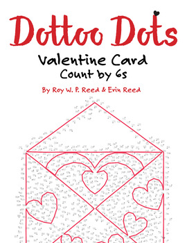Skip Count by 6s, Dot to Dot Valentine Card, Math Activity