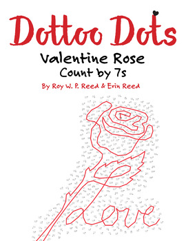 Skip Count by 7s, Dot to Dot Valentine Rose, Math Activity
