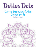 Skip Count by 8s, Dot to Dot Snowflake Winter Math Activity