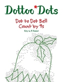 Skip Count by 9s, Dot to Dot Christmas Bell Math Activity