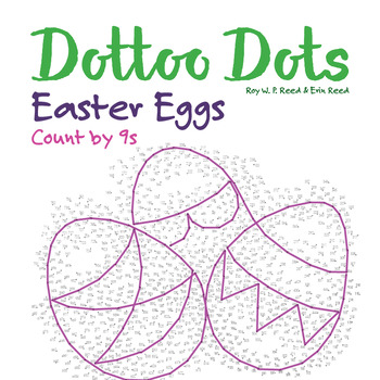 Skip Count by 9s, Dot to Dot Easter Eggs Math Activity
