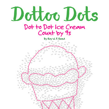 Skip Count by 9s, Dot to Dot Ice Cream, Math Activity