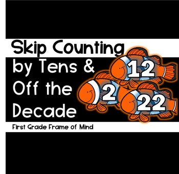 Skip Count by Tens and Off the Decade