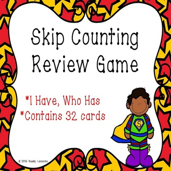 I Have Who Has Skip Counting Game - Skip Counting by 5, 10 and 100 - 2.NBT.2