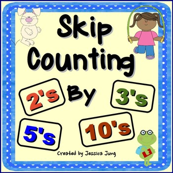 Skip Counting Activities (2's, 3's, 5's, 10's)