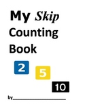 Skip Counting 2's, 5's, and 10's with a Hundred Chart Book and Activities