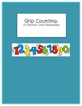 Skip Counting: A Common Core Assessment