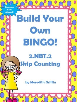 Skip Counting BINGO Common Core Aligned 2nd Grade NBT.2