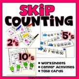 Skip Counting by 2s 5s 10s Worksheets and Centers BUNDLE